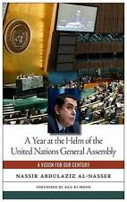 A Year at the Helm of the United Nations General Assembly: A Vision for our Cent