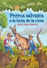 Perros Salvajes a la Hora de la Cena = Dingoes at Dinnertime (Magic Tree House)