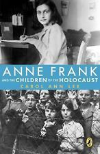 Anne Frank and the Children of the Holocaust by Carol Ann Lee (2008, Paperback)