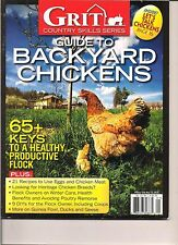 GRIT COUNTRY SKILLS SERIES 2016 ISSUE (GUIDE TO BACKYARD CHICKENS)