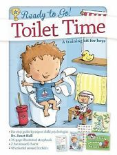 Ready to Go! Ser.: Toilet Time: a Training Kit for Boys by Janet Hall (2014,...