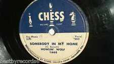 HOWLIN' WOLF - Somebody In My Home / Nature (Rare Chicago Blue 78 RPM) Chess