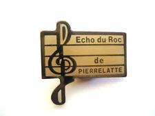 PINS RARE NOTE CLE DE SOL MUSIQUE  MUSIC ASSOCIATION ECHO DU ROC PIERRELATTE