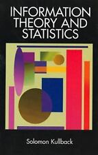 Information Theory and Statistics (Dover Books on Mathematics) by Solomon Kullb