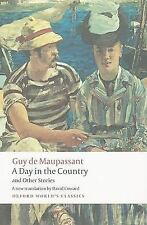 Oxford World's Classics Ser.: A Day in the Country and Other Stories by Guy...
