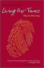 Living Our Times by Marie Murray (Paperback, 2008)