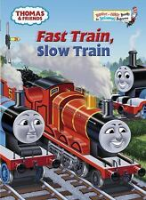 Thomas and Friends: Fast Train, Slow Train (Thomas & Friends) (Bright -ExLibrary