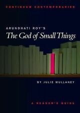 Continuum Contemporaries Ser.: Arundhati Roy's the God of Small Things by...