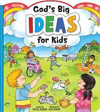 God's Big Ideas for Kids, Bowman, Crystal, Good Book
