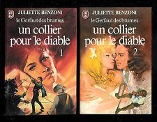 """Juliette Benzoni : Un collier pour le diable """" 2 tomes """" Le Gerfaut des brumes"""
