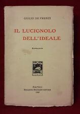 < L10 > IL LUCIGNOLO DELL'IDEALE DI GIULIO DE FRENZI ANNO 1909
