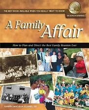 A Family Affair: How to Plan and Direct the Best Family Reunion Ever (-ExLibrary