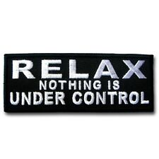 Relax Nothing Patch Iron on Harley Funny Rocker Biker Vest Rider Saying Text MC