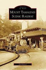 Mount Tamalpais Scenic Railway, CA (IOR) (Images of Rail) Runner, Fred