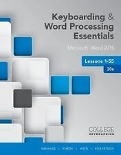 Keyboarding and Word Processing Essentials, Lessons 1-55 : College...