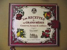 NICOLE THÉPAUT LES RECETTES DE NOS GRAND-MÈRES CONSERVES BOCAUX LIVRE-OBJET 2011