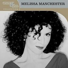 Platinum & Gold Collection by Melissa Manchester (CD 2004 Arista) hits LIKE NEW