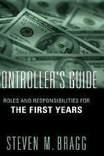 The Controller's Guide: Roles and Responsibilities for The First Years
