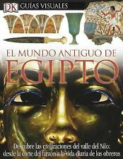 Mundo Antiguo De Egipto, El (DK Eyewitness Books) (Spanish Edition)