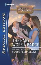 The Baby Wore a Badge (Harlequin Special Edition)