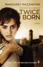 Twice Born: A Novel Movie Tie-In