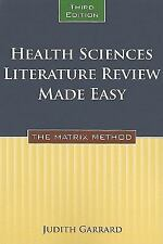 Health Sciences Literature Review Made Easy by Judith Garrard (2010,...