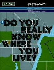 geography@work1: Do you really know where you live? No. 1 Module Student Book (g
