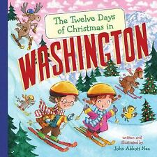 The Twelve Days of Christmas in Washington (Twelve Days of Christmas, State By S