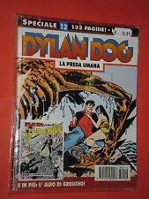 DYLAN DOG-SPECIALE- N°12- preda umana- 1°EDIZIONE BONELLI- SENZA LIBRICINO