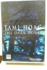 The Dark Horse by Tami Hoag: Unabridged Cassette Audiobook (SS2)