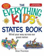 The Everything Kids' States Book: Wind Your Way Across Our Great Natio-ExLibrary