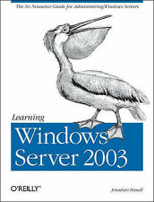 Learning Windows Server 2003, Jonathan Hassell 0596006241 Used  Express Postage