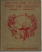 Around the World with the Children 1917 Illustrated Introduction to Geography