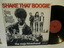 """the mojo bluesband""""Shake That Boogie""""lp12""""1978.or.suisse.exlibris;EL12369 rare"""