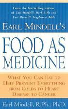 Earl Mindell's Food as Medicine: What You Can Eat to Help Prevent Everything fro