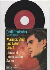 "7 ""  Drafi Deutscher And His Magics -  Marmor, Stein Und Eisen Bricht"
