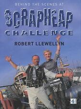 Behind the Scenes at Scrapheap Challenge by Robert Llewellyn (Hardback, 2001)
