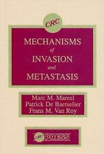 Mechanisms of Invasion and Metastasis
