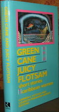 Green Cane and Juicy Flotsam : Short Stories by Caribbean Women. SIGNED 1st ed.