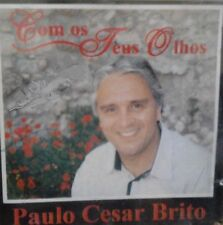 Paulo Cesar Brito: Com Os Teus Olhos CD