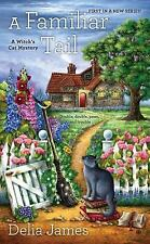 A Witch's Cat Mystery: A Familiar Tail : A Witch's Cat Mystery 1 by Delia...