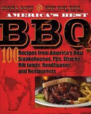 America's Best BBQ : 100 Recipes from America's Best Smokehouses, Pits,...