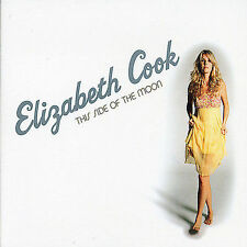 This Side of the Moon by Elizabeth Cook *New CD*