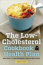 The Low Cholesterol Cookbook and Health Plan : Meal Plans and Low-Fat Recipes...