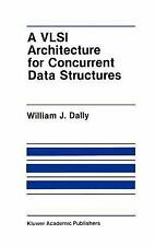 A VLSI Architecture for Concurrent Data Structures (The Springer Inter-ExLibrary