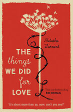 The Things We Did for Love, New, Farrant, Natasha Book