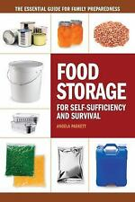 Food Storage for Self-Sufficiency and Survival : The Essential Guide for...