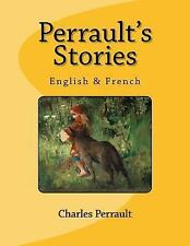 Perrault's Stories : English and French by Nik Marcel and Charles Perrault...
