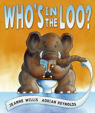 Who's in the Loo? by Jeanne Willis (Paperback, 2007) New Book