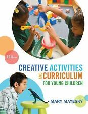 Creative Activities and Curriculum for Young Children, Mayesky, Mary, Good Book